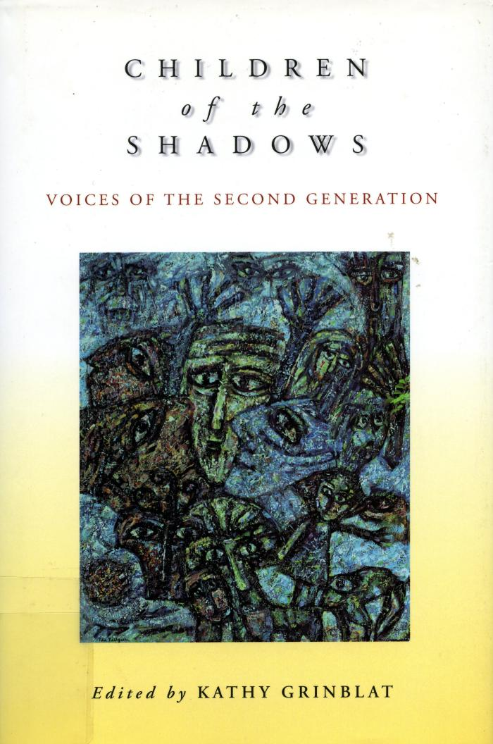 Children of the shadows : voices of the second generation