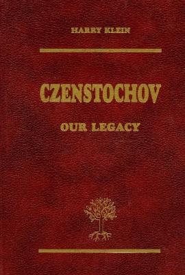 Czenstochov : our legacy