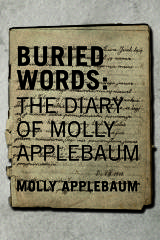 Buried words : the diary of Molly Applebaum