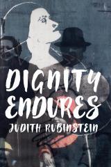 Dignity endures