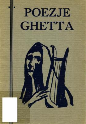 Poezje ghetta z podziemia żydowskiego w Polsce