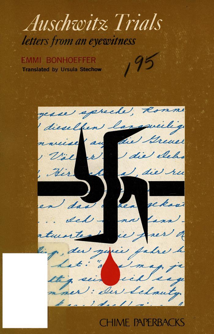 Auschwitz trials : letters from an eyewitness