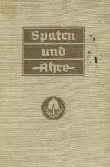 Spaten und Ähre : das Handbuch der deutschen Jugend im Reichsarbeitsdienst