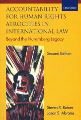 Accountability for human rights atrocities in international law : beyond the Nuremberg legacy