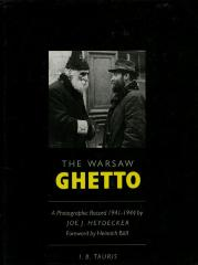The Warsaw ghetto : a photographic record 1941–1944