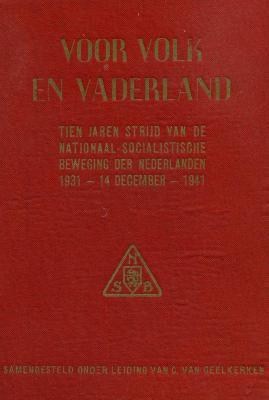 Voor volk en vaderland, tien jaren strijd van de Nationaal-Socialistische Beweging der Nederlanden, 1931–14 December-1941