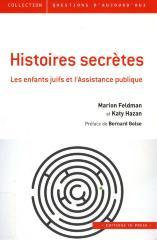 Histoires secrètes : les enfants juifs et l'Assistance publique
