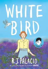 White bird : a wonder story