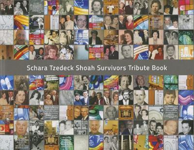 Schara Tzedeck Shoah survivors tribute book