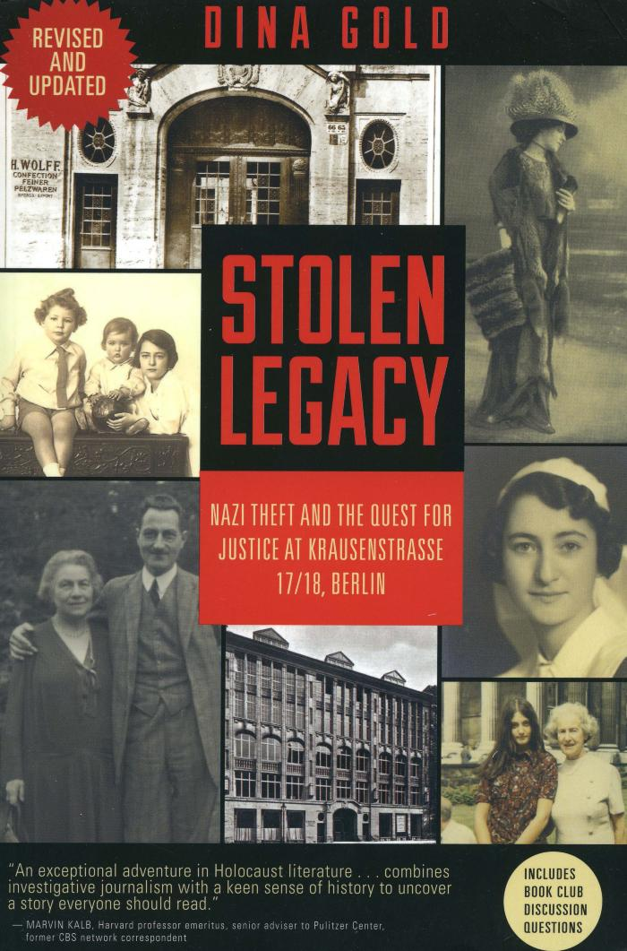 Stolen legacy : Nazi theft and the quest for justice at Krausenstrasse 17/18, Berlin