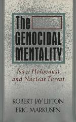 The genocidal mentality : Nazi Holocaust and nuclear threat