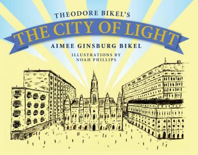 Theodore Bikel's The city of light