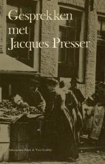Gesprekken met Jacques Presser