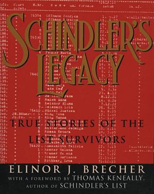 Schindler's legacy : true stories of the list survivors