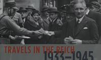 Travels in the Reich, 1933–1945 : foreign authors report from Germany