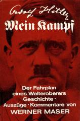 Adolf Hitler, Mein Kampf : der fahrplan eines welteroberers : geschichte, auszüge, kommentare