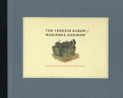 The Terezín album of Mariánka Zadikow