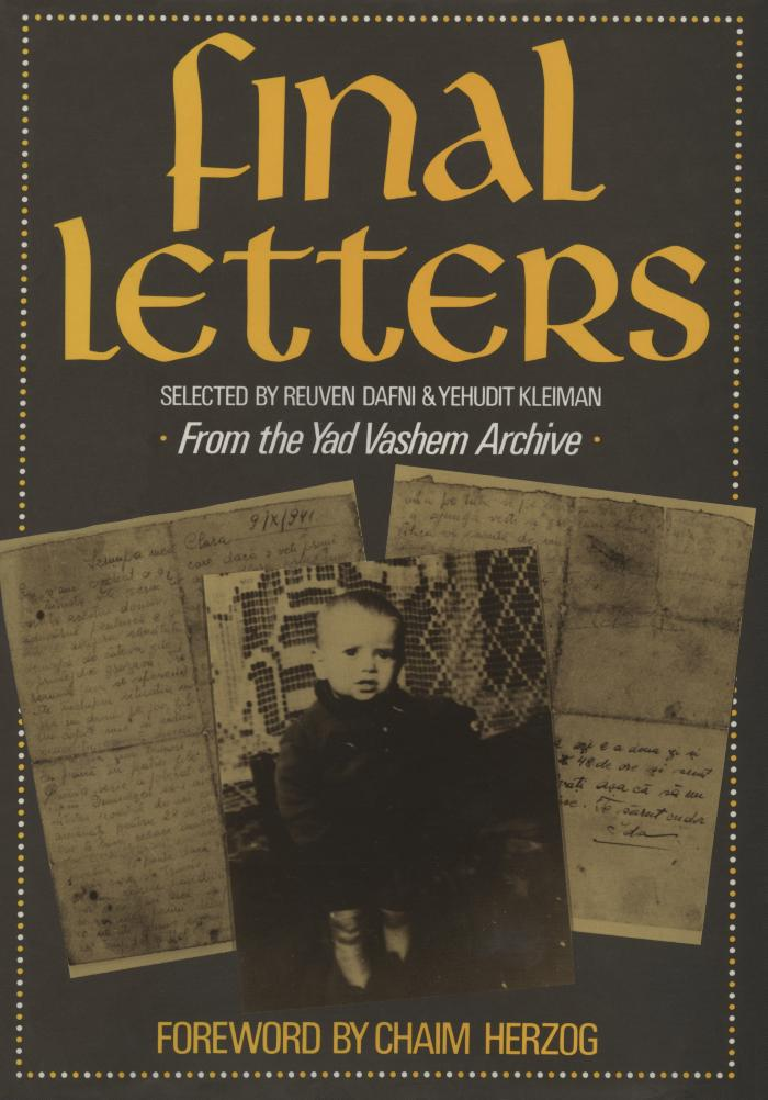 Final letters : from the Yad Vashem Archive