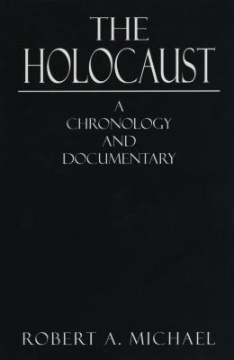 The Holocaust : a chronology and documentary