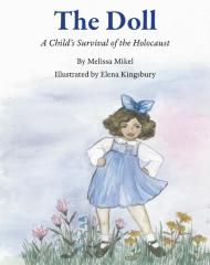 The doll : a child's survival of the Holocaust