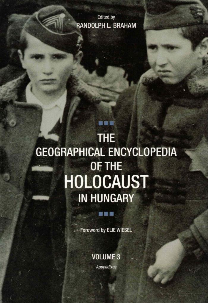 The geographical encyclopedia of the Holocaust. Volume III. Appendixes