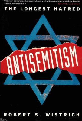 Antisemitism : the longest hatred