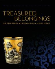 Treasured belongings : the Hahn family & the search for a stolen legacy